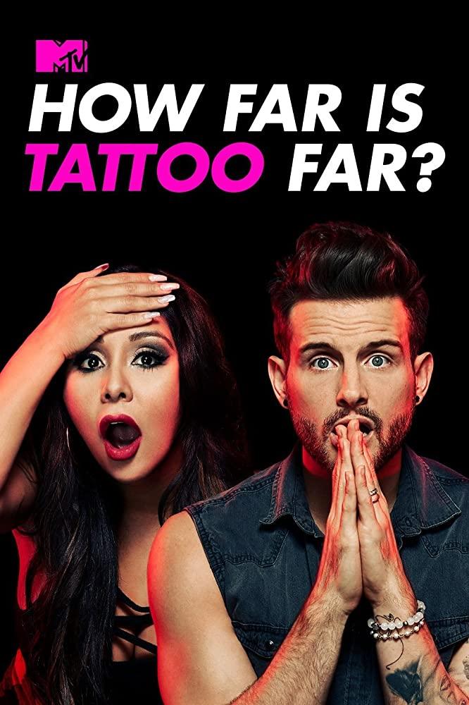 Watch Movie How Far Is Tattoo Far? - Season 1