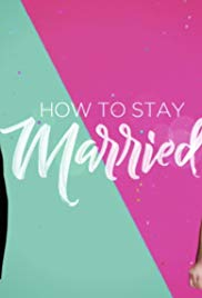 Watch Movie How To Stay Married - Season 1
