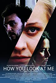 Watch Movie How You Look at Me
