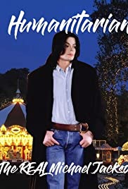 Watch Movie Humanitarian: The Real Michael Jackson
