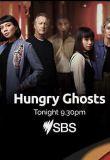Watch Movie Hungry Ghosts - Season 1