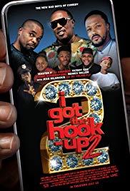 Watch Movie I Got the Hook Up 2