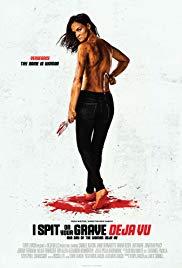 Watch Movie I Spit on Your Grave: Deja Vu
