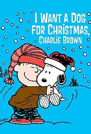 Watch Movie I Want a Dog for Christmas, Charlie Brown