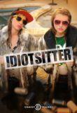 Watch Movie Idiotsitter (2016) - Season 2