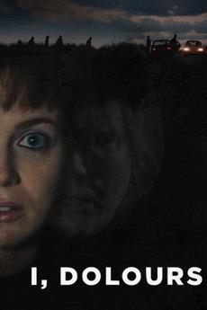 Watch Movie I,Dolores