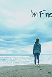 Watch Movie I'm Fine