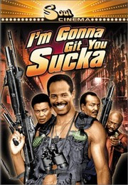 Watch Movie Im Gonna Git You Sucka