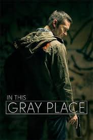 Watch Movie In This Gray Place