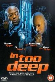 Watch Movie In Too Deep