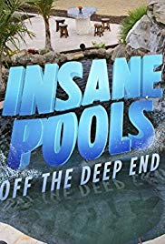 Watch Movie Insane Pools: Off the Deep End - Season 1