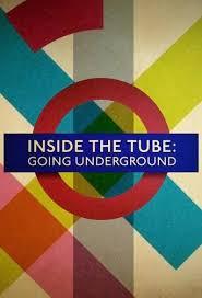 Watch Movie Inside the Tube: Going Underground - Season 1