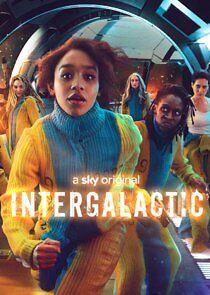 Watch Movie Intergalactic - Season 1