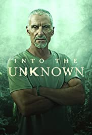 Watch Movie Into the Unknown  - Season 1