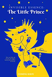 Watch Movie Invisible Essence: The Little Prince
