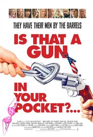 Watch Movie Is That a Gun in Your Pocket?