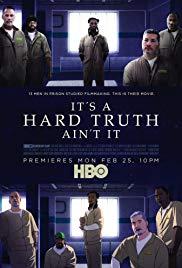 Watch Movie It's a Hard Truth Ain't It