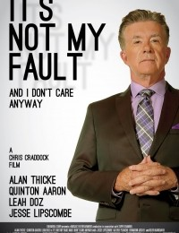 Watch Movie  It's Not My Fault and I Don't Care Anyway