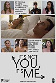 Watch Movie It's Not You, It's Me