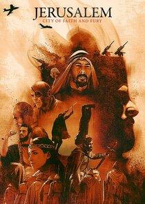 Watch Movie Jerusalem: City of Faith and Fury - Season 1