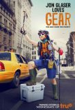 Watch Movie Jon Glaser Loves Gear - Season 2