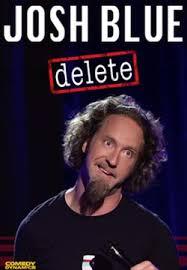 Watch Movie Josh Blue : Delete