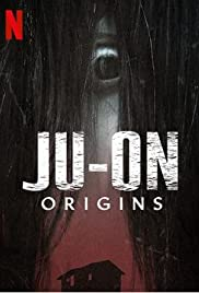 Watch Movie Ju-On: Origins - Season 1