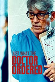 Watch Movie Just What the Doctor Ordered