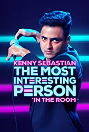 Watch Movie Kenny Sebastian: The Most Interesting Person in the Room