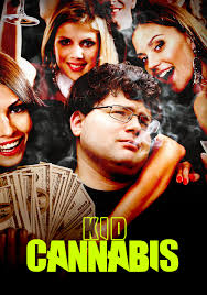 Watch Movie Kid Cannabis