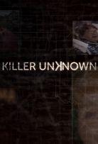 Watch Movie Killer Unknown - Season 1