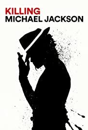 Watch Movie Killing Michael Jackson