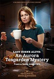 Watch Movie Last Scene Alive: An Aurora Teagarden Mystery