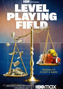 Watch Movie Level Playing Field - Season 1