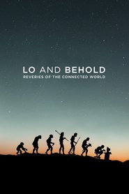 Watch Movie Lo and Behold: Reveries of the Connected World