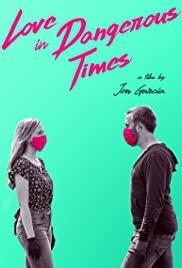 Watch Movie Love in Dangerous Times