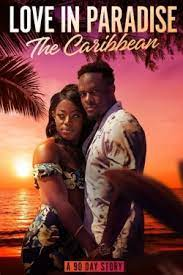 Watch Movie Love in Paradise: The Caribbean, A 90 Day Story - Season 1