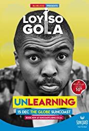 Watch Movie Loyiso Gola: Unlearning