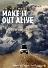 Watch Movie Make It Out Alive - Season 1