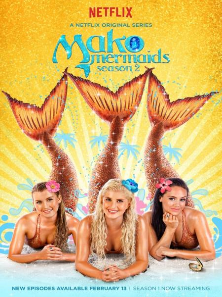 Watch Movie Mako Mermaids - Season 2 + Season 3