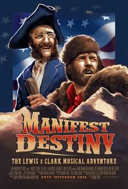 Watch Movie Manifest Destiny: The Lewis & Clark Musical Adventure