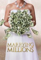 Watch Movie Marrying Millions - Season 1