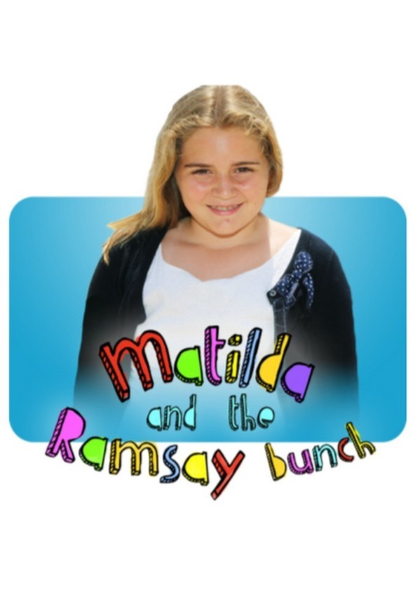 Watch Movie Matilda And The Ramsay Bunch - Season 3