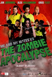 Watch Movie Me and My Mates vs. The Zombie Apocalypse