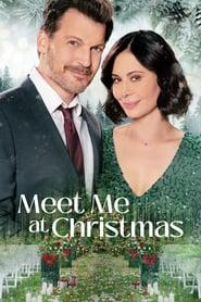Watch Movie Meet Me at Christmas