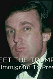 Watch Movie Meet the Trumps: From Immigrant to President