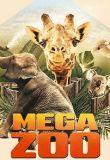Watch Movie Mega Zoo - Season 1