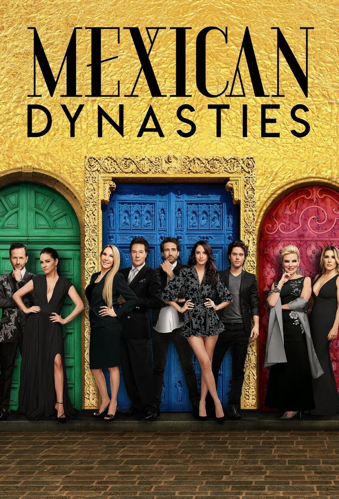 Watch Movie Mexican Dynasties - Season 1