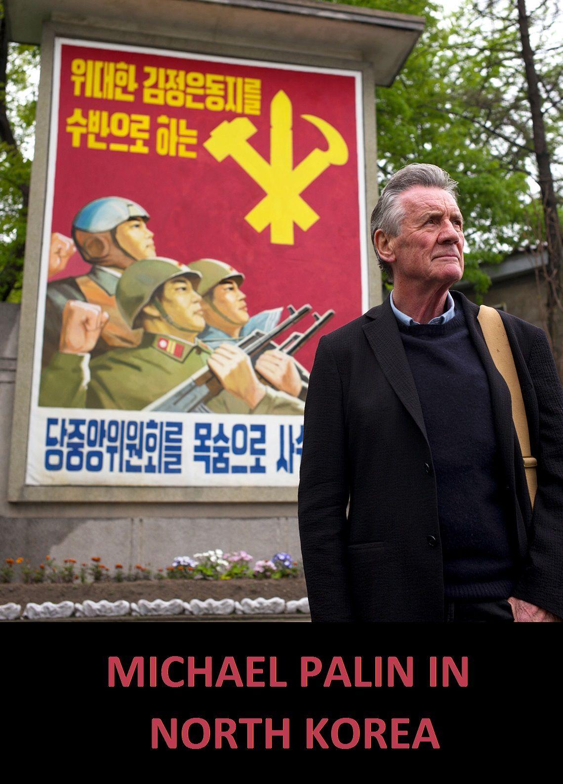 Watch Movie Michael Palin in North Korea - Season 1