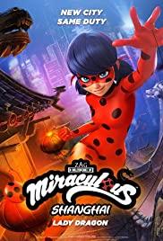 Watch Movie Miraculous World: Shanghai - The Legend of Ladydragon